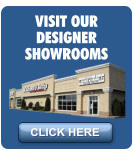 VISIT OUR DESIGNER SHOWROOMS CLICK HERE