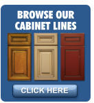 BROWSE OUR CABINET LINES CLICK HERE