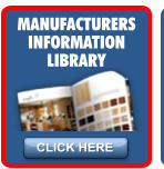 CLICK HERE MANUFACTURERS INFORMATION LIBRARY